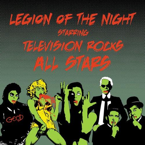Legion of the Night starring Television Rocks Allstars by Various Artists