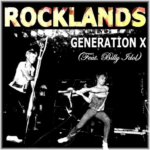 Rocklands (feat. Billy Idol) by Generation X
