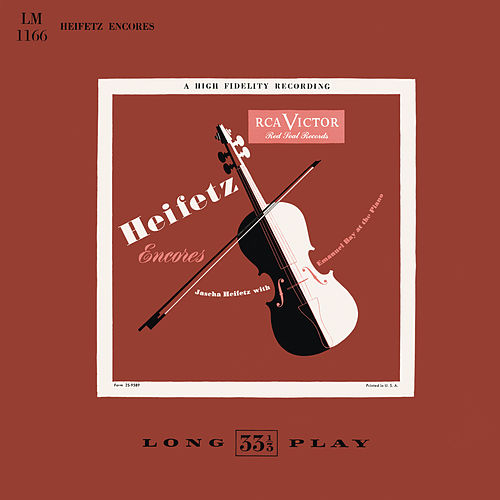 Heifetz Encores: Jascha Heifetz with Emanuel Bay at the Piano by Jascha Heifetz
