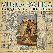 Dancing in the Isles by Musica Pacifica