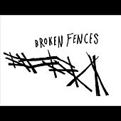 Wait by Broken Fences