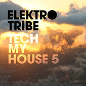 Tech My House 5 by Various Artists