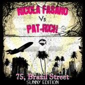 75, Brazil Street > Sunny Edition by Nicola Fasano