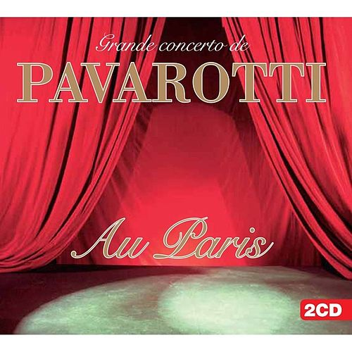 Au Paris by Luciano Pavarotti