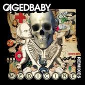 Medicine Remixes by Cagedbaby