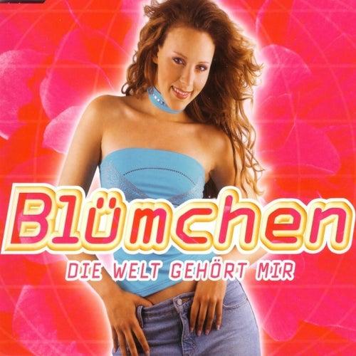 Die Welt gehört mir by Blümchen