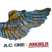 Angels (Love Is The Answer) by Ac One