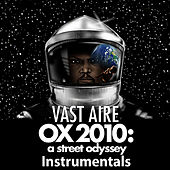 Ox 2010: A Street Odyssey Instrumentals by Vast Aire