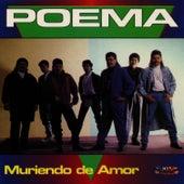 Muriendo de Amor by Poema