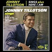 Sings/Here I Am by Johnny Tillotson