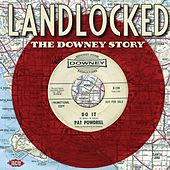 The Downey Story - Landlocked by Various Artists