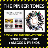 Special 10th Anniversary Edition - Singles 2001-2011 + Amigos & Friends by Various Artists