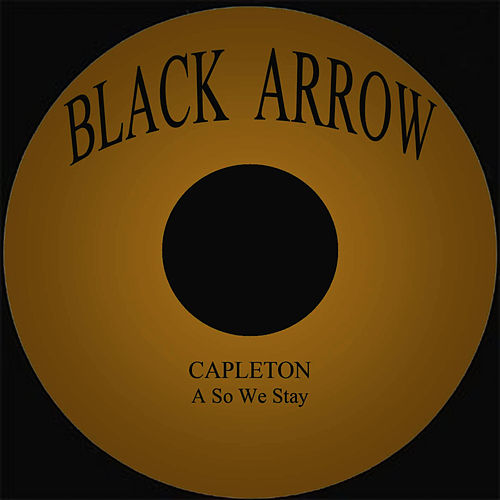 A So We Stay by Capleton