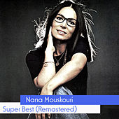 Super Best (Remastered) by Nana Mouskouri