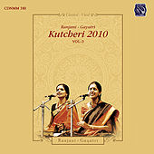 Ranjani Gayatri Kutcheri 2010 - Vol. 3 by Ranjani