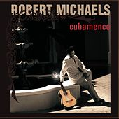 Cubamenco by Robert Michaels