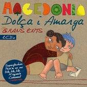 Dolça i Amarga Grans Èxits by Macedònia
