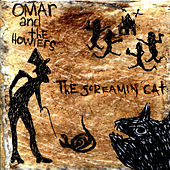 The Screamin' Cat by Omar and The Howlers