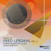 Music of Fred Lerdahl, Vol. 3 by Daedalus Quartet