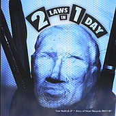 2 Laws in 1 Day by Tom Hedrick