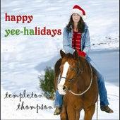 Happy Yee-Halidays by Templeton Thompson