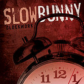 Clockwork by Slow Bunny