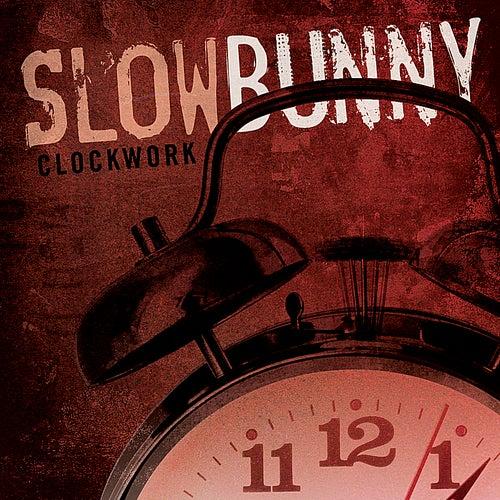 Clockwork by Slow Bunny