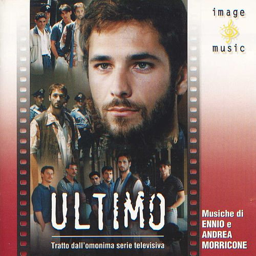 Ultimo by Ennio Morricone