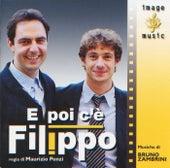 E Poi C'E' Filippo by Maurizio Abeni