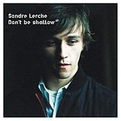 Don't Be Shallow by Sondre Lerche