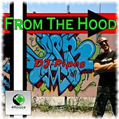 From the Hood by Dj-Pipes