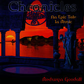 Chronicles by Medwyn Goodall