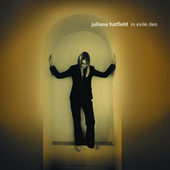 In Exile Deo by Juliana Hatfield