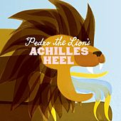 Achilles' Heel by Pedro The Lion