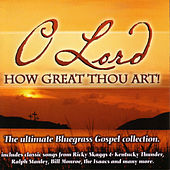 O Lord, How Great Thou Art! by Various Artists