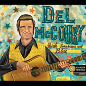 High Lonesome And Blue by Del McCoury