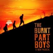 Original Cast Album by The Burnt Part Boys