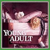 Young Adult: Music from the Motion Picture by Various Artists