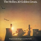 20 Golden Greats by The Hollies