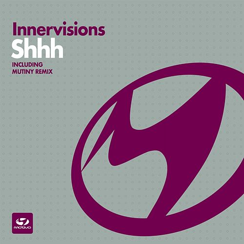 Shhh by Inner Visions
