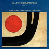Bill Evans Compositions Vol. 2 by Stefano Battaglia