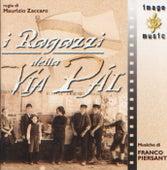 Ragazzi Della Via Pal I by Franco Piersanti