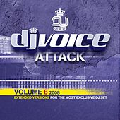 DJ Voice Attack Vol. 8 - 2008 by Various Artists