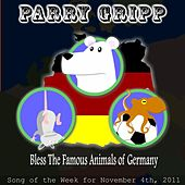 Bless The Famous Animals Of Germany - Single by Parry Gripp