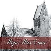 Hope Has Come by Generation Unleashed