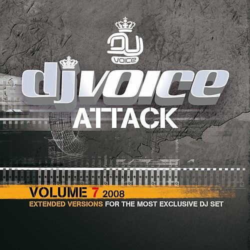 DJ Voice Attack Vol. 7 - 2008 by Various Artists