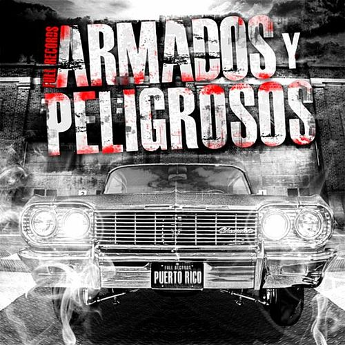 Armados & Peligrosos by Various Artists