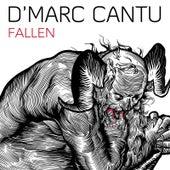 Fallen by D'Marc Cantu