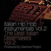 Italian Hip Hop Instrumentals Vol.2 by Mammut project