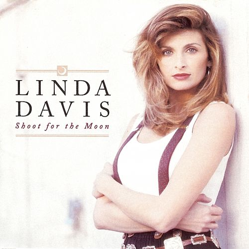Shoot for the Moon by Linda Davis